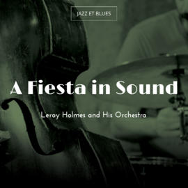 A Fiesta in Sound