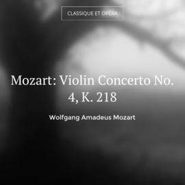 Mozart: Violin Concerto No. 4, K. 218