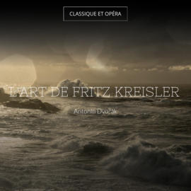 L'art de Fritz Kreisler
