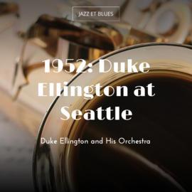 1952: Duke Ellington at Seattle