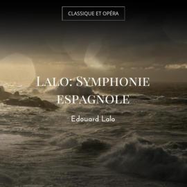 Lalo: Symphonie espagnole
