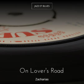 On Lover's Road