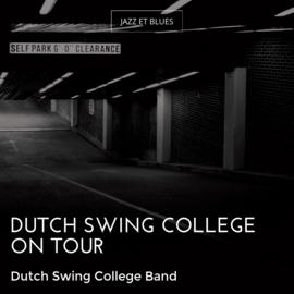 Dutch Swing College On Tour