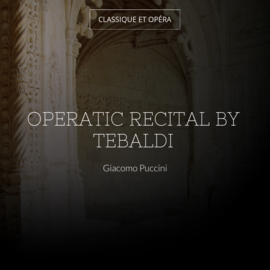 Operatic Recital By Tebaldi