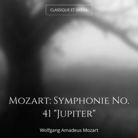"""Mozart: Symphonie No. 41 """"Jupiter"""""""