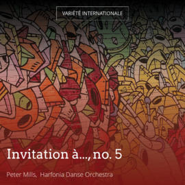 Invitation à..., no. 5