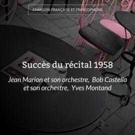 Succès du récital 1958