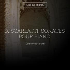 D. Scarlatti: Sonates pour piano
