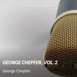 George Chepfer, vol. 2