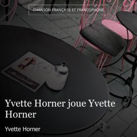 Yvette Horner joue Yvette Horner
