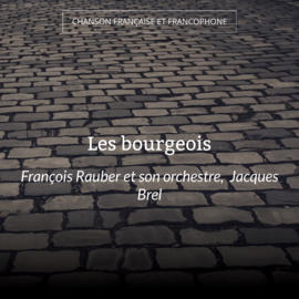 Les bourgeois