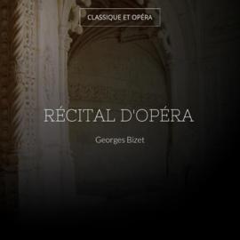 Récital d'opéra