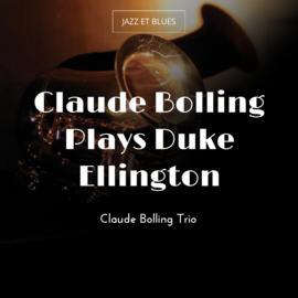 Claude Bolling Plays Duke Ellington