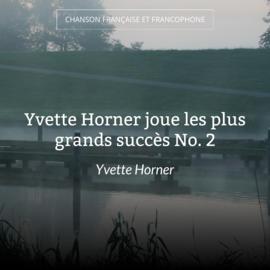 Yvette Horner joue les plus grands succès No. 2