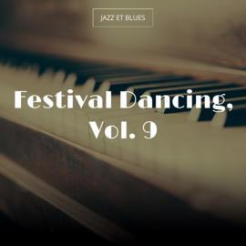 Festival Dancing, Vol. 9