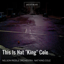 "This Is Nat ""King"" Cole"