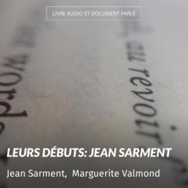 Leurs débuts: Jean Sarment