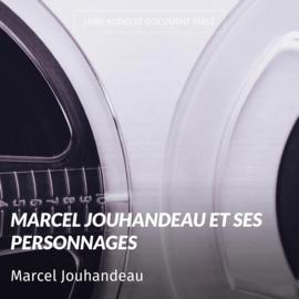Marcel Jouhandeau et ses personnages