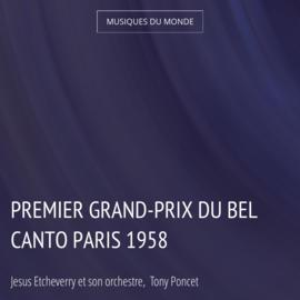 Premier Grand-Prix du Bel Canto Paris 1958