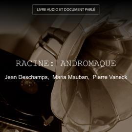 Racine: Andromaque