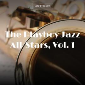 The Playboy Jazz All-Stars, Vol. 1