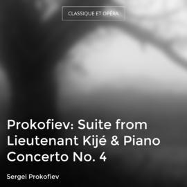 Prokofiev: Suite from Lieutenant Kijé & Piano Concerto No. 4