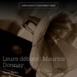 Leurs débuts : Maurice Donnay