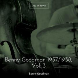 Benny Goodman 1937/1938, Vol. 3