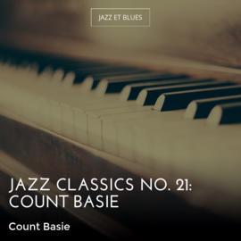 Jazz Classics No. 21: Count Basie