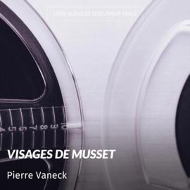 Visages de Musset
