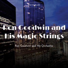 Ron Goodwin and His Magic Strings
