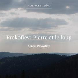 Prokofiev: Pierre et le loup