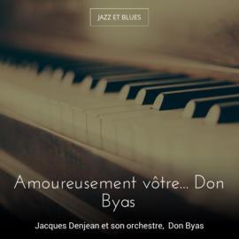 Amoureusement vôtre... Don Byas