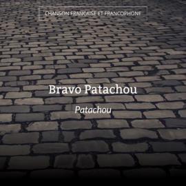 Bravo Patachou