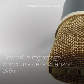 Deauville reportage, concours de la chanson 1954
