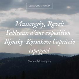 Mussorgsky, Ravel: Tableaux d'une exposition - Rimsky-Korsakov: Capriccio espagnol