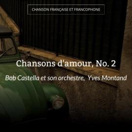 Chansons d'amour, No. 2