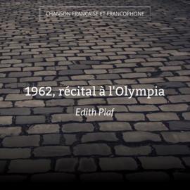 1962, récital à l'Olympia