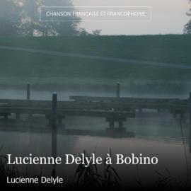 Lucienne Delyle à Bobino