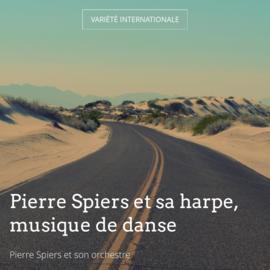 Pierre Spiers et sa harpe, musique de danse