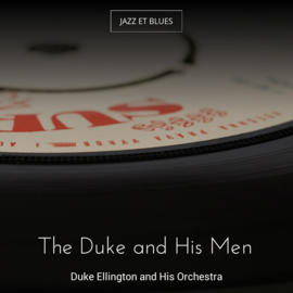 The Duke and His Men