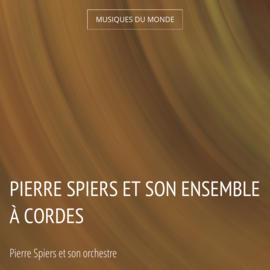Pierre Spiers et son ensemble à cordes
