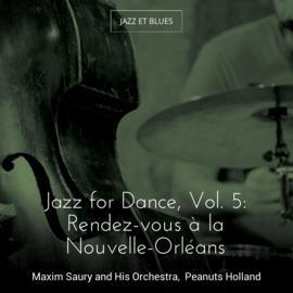 Jazz for Dance, Vol. 5: Rendez-vous à la Nouvelle-Orléans