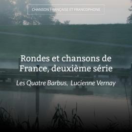 Rondes et chansons de France, deuxième série