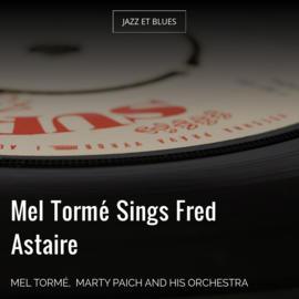Mel Tormé Sings Fred Astaire