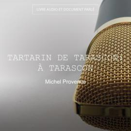 Tartarin de Tarascon: À Tarascon