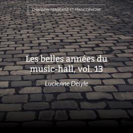 Les belles années du music-hall, vol. 13