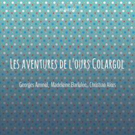 Les aventures de l'ours Colargol