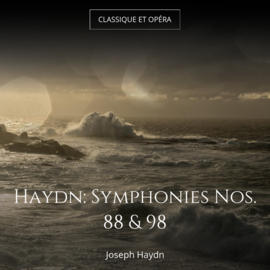 Haydn: Symphonies Nos. 88 & 98