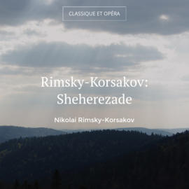 Rimsky-Korsakov: Sheherezade